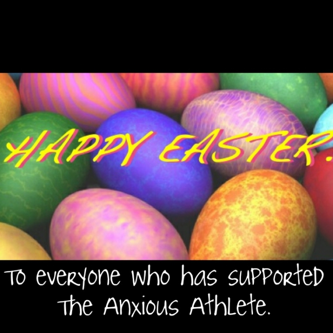 happy easter from the anxious athlete